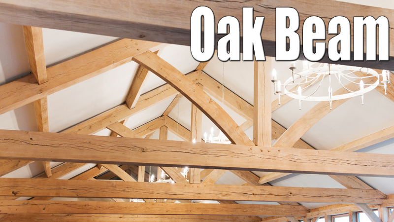 Factors to Consider When Choosing An Oak Beam